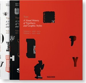 Type: A Visual History of Typefaces & Graphic Styles by Alston W. Purvis, Jan Tholenaar & Cees W. de Jong